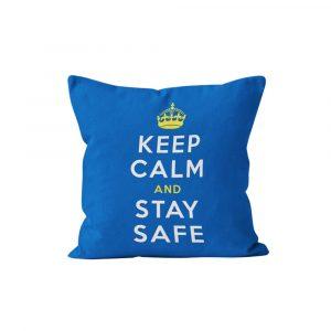Keep Calm & Stay Safe Cushion