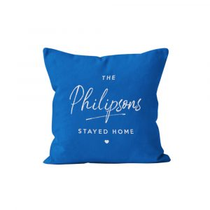 Stayed at Home Personalised Cushion