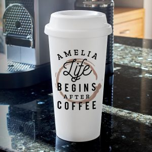 Personalised 'Life Begins After Coffee' Travel Mug