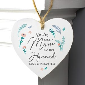 You're Like A Mum To Me Wooden Decoration